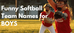 Funny Softball Team Names