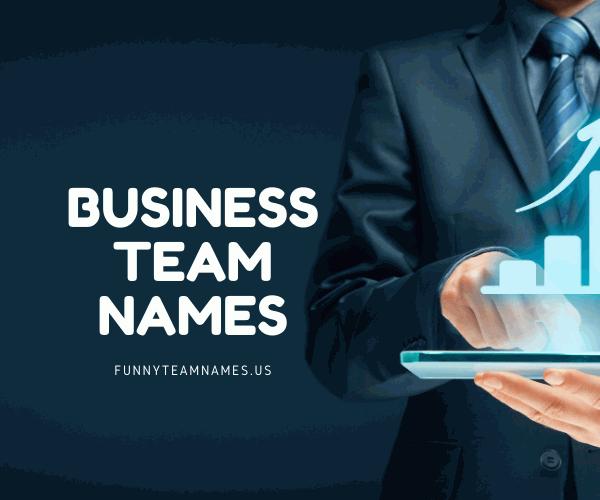 Business Team Names