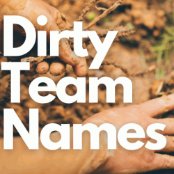 160+ Dirty Team Names 2021 (Football, Volleyball, Baseball)